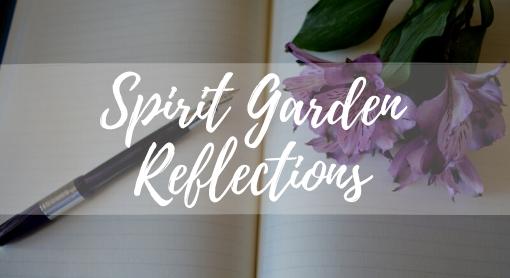 Spirit Garden Reflections